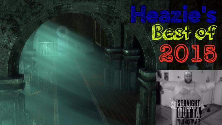 Heazie's Best of 2015