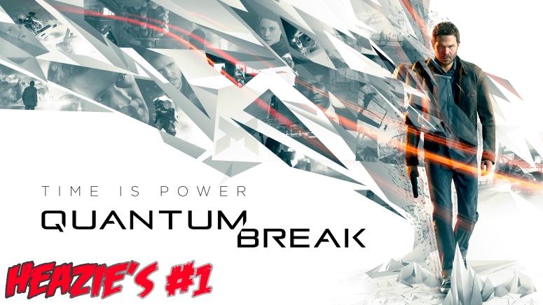 Heazie Quantum Break