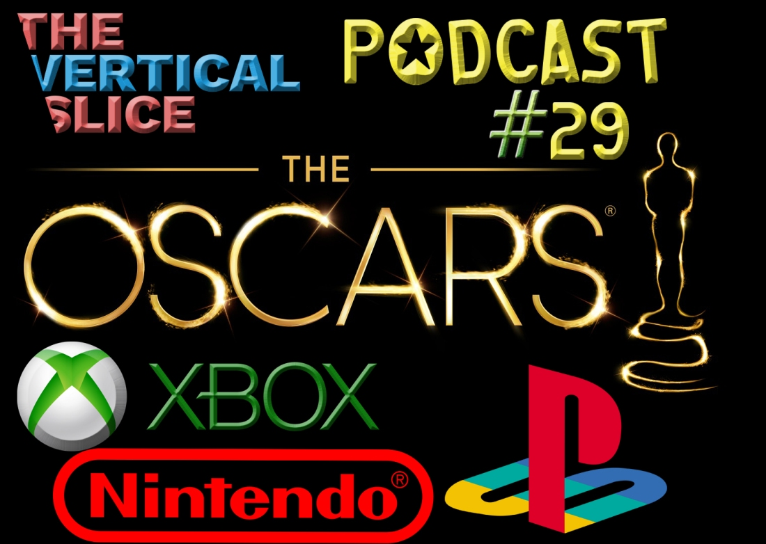 The Vertical Slice Podcast #29