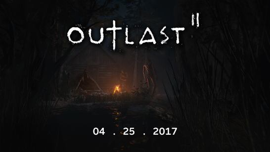 outlast 2 date