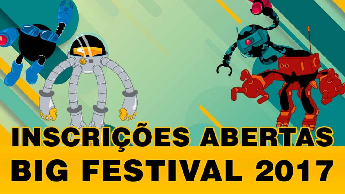 incricoes-abertas-big-festival-2017