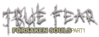 TRUE_FEAR-Forsaken_Souls-Part1-logo