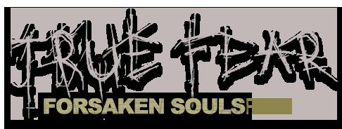 TRUE_FEAR-Forsaken_Souls-Part1-logo